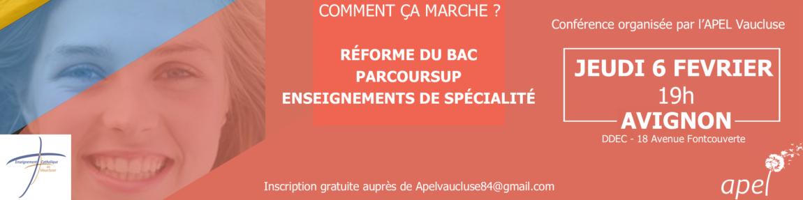 APEL Vaucluse / Conférence Réforme du bac – Parcoursup